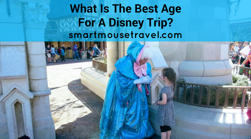 19ccb27b What Is The Best Age For A First Trip To Disney? - Smart Mouse Travel