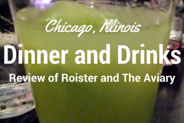 Are you looking for a decadent night out with dinner and drinks in Chicago? Find out why we spent our one night out indulging at Roister and The Aviary. #chicago #dinneranddrinks #theaviary #roister