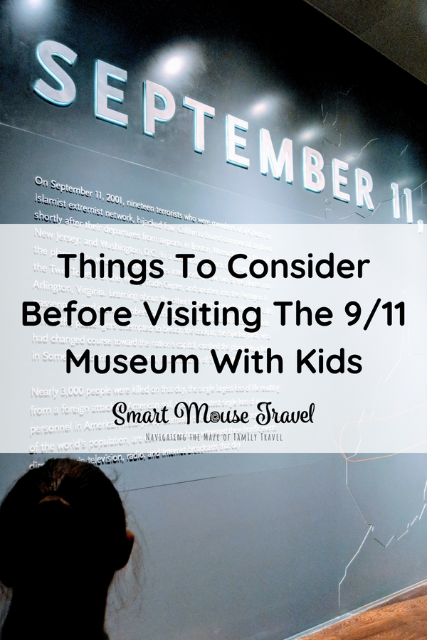 Do you want to visit the 9/11 Memorial Museum with kids? Find out how I could have better prepared and ideas on how to know if your child is ready. #newyorkcity #911museum #familytravel