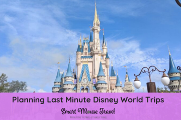Think about planning a last minute Disney World trip? Here are our personally tested tips for planning a last minute Disney World trip that is lots of fun! #disneyworld #disneyplanning #disneyworldvacation #lastminutedisney #familytravel