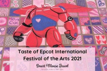 Epcot Festival of the Arts 2021 returns as Taste of Epcot International Festival of the Arts and many of our favorite activities remain! #epcotfestival #disneyworld #disneyworldplanning #artfulepcot