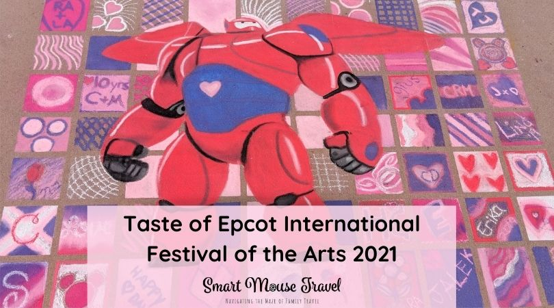 Epcot Festival Of The Arts 2021 Smart Mouse Travel