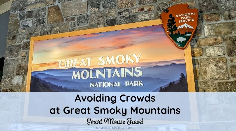 Great Smoky Mountains National Park sign. Use these tips for avoiding crowds at Great Smoky Mountains National Park to have a fun and relaxing family vacation in Tennessee.