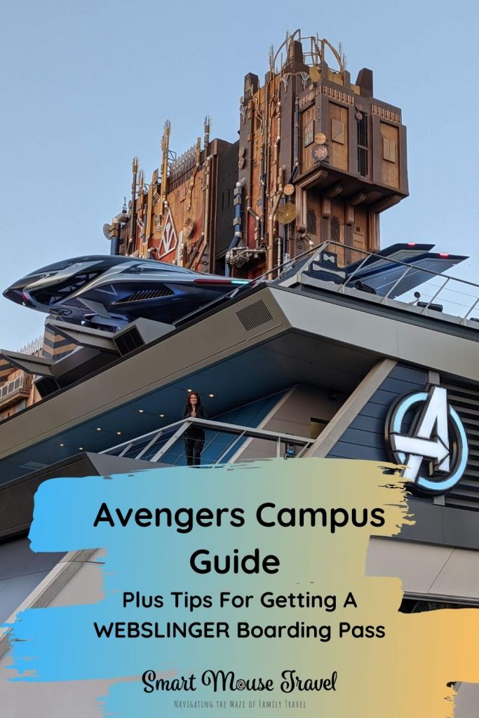 Avengers Campus seamlessly integrates Avengers Campus rides and characters. Use these tested tips to score a WEBSLINGERS boarding pass.